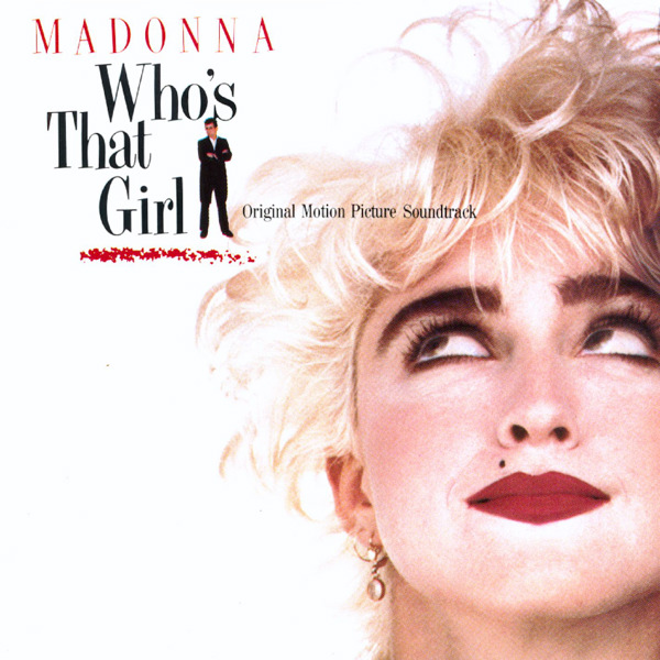 Who's That Girl (Soundtrack from the Motion Picture)