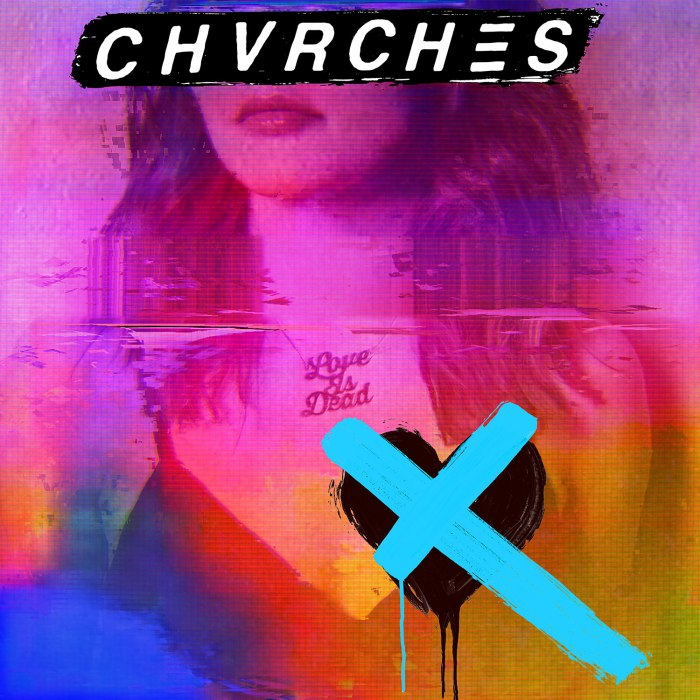 CHVRCHES-Love-Is-Dead-art